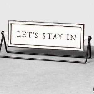 Brilliant Lets Stay In Lets Go Out Ceramic Flip Sign Spiritservingveterans Wood Chair Design Ideas Spiritservingveteransorg